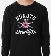 Donuts und Deadlifts Leichtes Sweatshirt