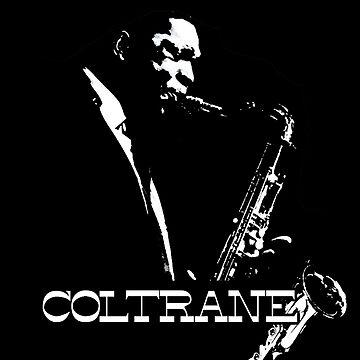HD Trane - John Coltrane - b&w plain design HIGH DEFINITION by mindthecherry