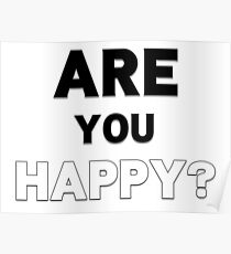 Are You Happy? Bo Burnham Quote and Epilogue title Poster
