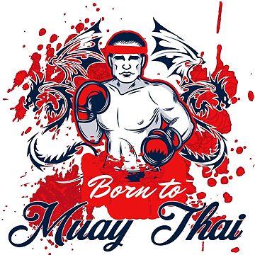 Born To Muay Thai Love Self Defence by Littleflipp21