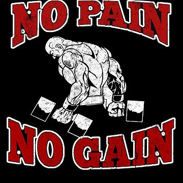 No Pain No Gain by LifeOfIron