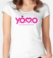YOMO - You Only Marry Once Women's Fitted Scoop T-Shirt