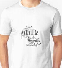 Attitude Tekst Quotes Unisex T-Shirt