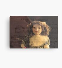 A Sweet Old Fashioned Girl Metal Print