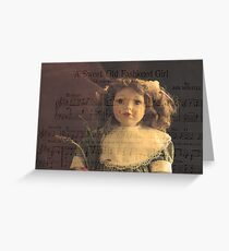 A Sweet Old Fashioned Girl Greeting Card