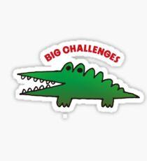 big challenges Sticker