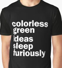 Colorless Green Ideas Sleep Furiously   Black   Linguistics Graphic T-Shirt