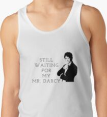 Waiting for Mr. Darcy Tank Top
