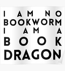 I am a book dragon! Poster