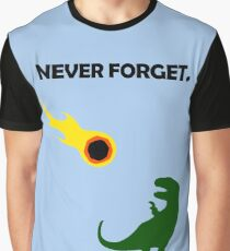 Never Forget (Dinosaurs) Graphic T-Shirt