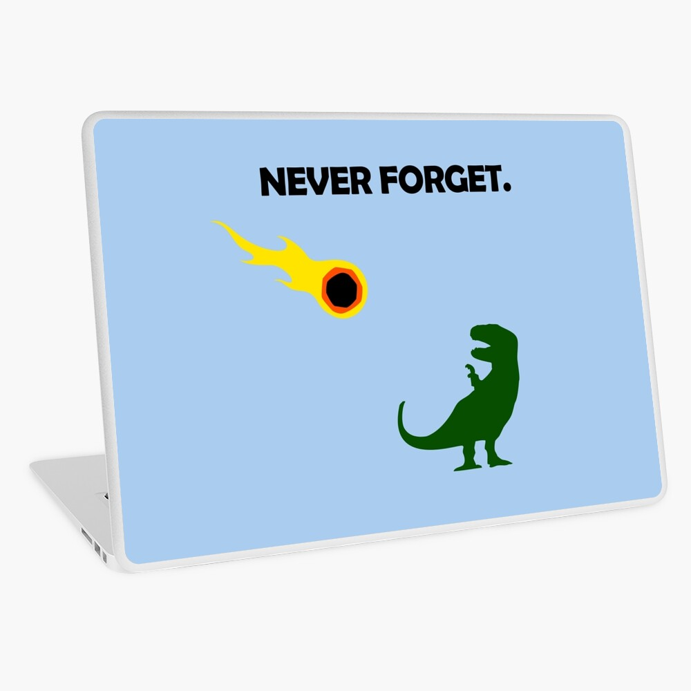 Never Forget (Dinosaurs) Laptop Skin