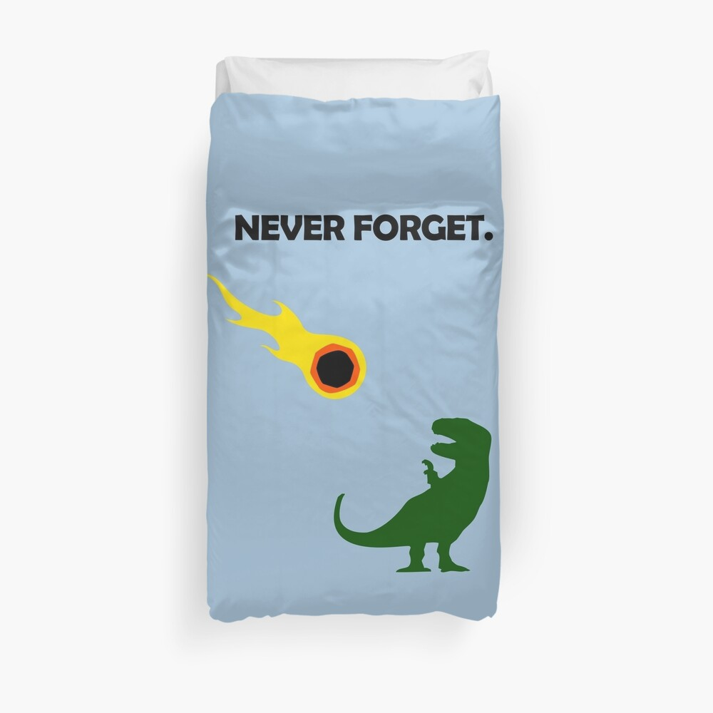 Never Forget (Dinosaurs) Duvet Cover