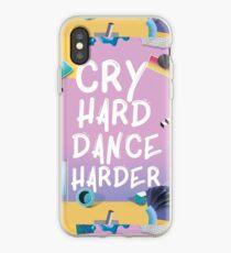Cry Hard Dance Harder iPhone Case