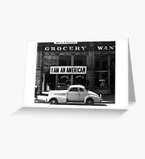I Am An American Photo by Dorothea Lange 1942 Greeting Card