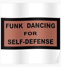 Funk Dancing for Self-Defence Poster