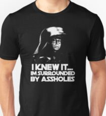 I Knew It... Unisex T-Shirt