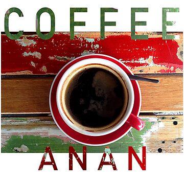 Coffee Anan by RusticShiraz