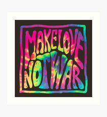 Make Love Not War ~ Tie Dye Art Print