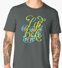 Life is What you Bake of it Men's Premium T-Shirt