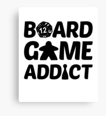 Board Game Addict for Board Game Geeks Canvas Print