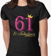 61st Birthday Women Fabulous Queen Shirt Women's Fitted T-Shirt