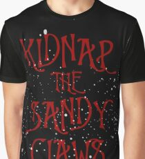 Kidnap the Sandy Claws Graphic T-Shirt