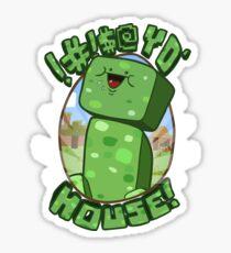 !#!$@ Yo' House! (Censored) Sticker