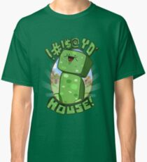 !#!$@ Yo' House! (Censored) Classic T-Shirt