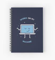 Works on my Machine - Programming Spiral Notebook