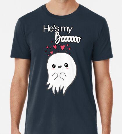 He's my Boooo! Premium T-Shirt