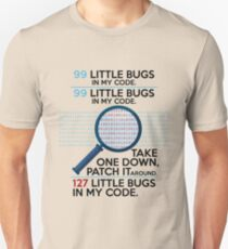 Programming Design 99 Little Bugs In My Code Funny Gift T-Shirt