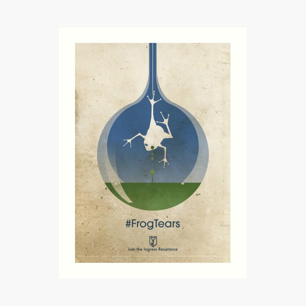 ingress : frog tears Art Print