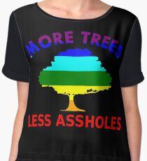 More Trees, Less Assholes Women's Chiffon Top
