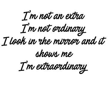 I'm Extraordinary by the-haunted-leg