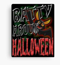 BATTY ABOUT HALLOWEEN Canvas Print