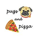Pugs and Pizza by julieerindesign