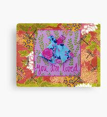 you are loved ... Canvas Print