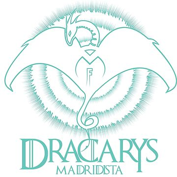 DRACARYS MADRIDISTA - LINE TURQUOISE DRAGON by AurelioToral