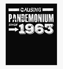 Causing Pandemonium Since 1963 - Funny Birthday  Photographic Print