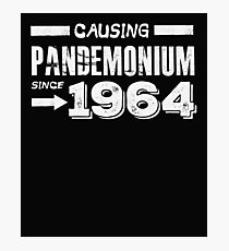 Causing Pandemonium Since 1964 - Funny Birthday Photographic Print