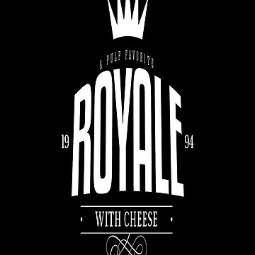 Royale With Cheese by FrankG410