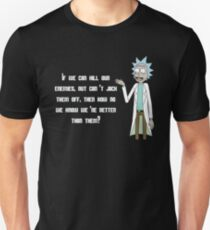Rick and Morty Shirt – 'If We Can Kill Our Enemies But Can't Jack Them Off' Rick Sanchez Quote Shirt – From Season 3, Episode 8 Motry's Mind Blowers - Rick & Morty Shirt - Rick Sanchez T-Shirt  T-Shirt