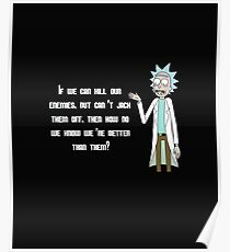 Rick and Morty Shirt – 'If We Can Kill Our Enemies But Can't Jack Them Off' Rick Sanchez Quote Shirt – From Season 3, Episode 8 Motry's Mind Blowers - Rick & Morty Shirt - Rick Sanchez T-Shirt  Poster