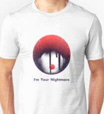 I'm Your Nightmare scary clown from movie it T-Shirt