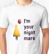 I'm Your Nightmare poster from horror movie IT with scary clown raincoat yellow red balloon T-Shirt