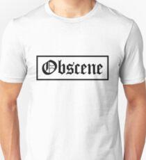 Obscene Unisex T-Shirt