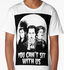 You can't sit with us. Long T-Shirt