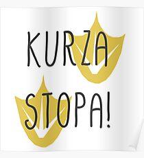 KURZA STOPA!  Poster