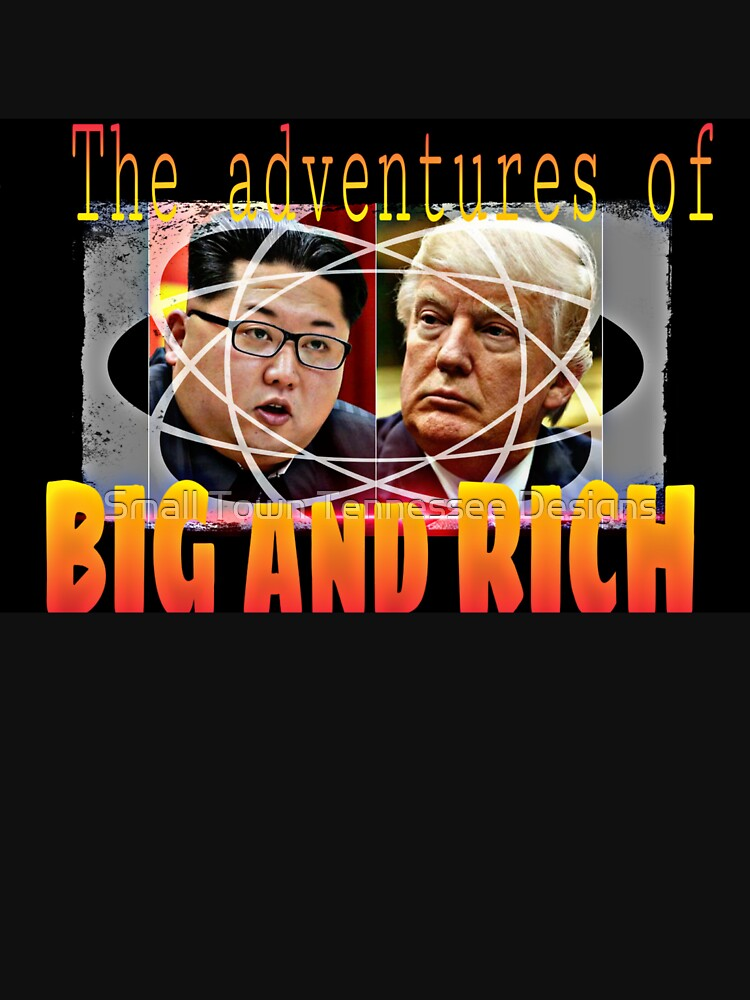 Trump - The Adventures of Big and Rich by TimShane