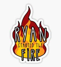 Ryan begann das Feuer Sticker